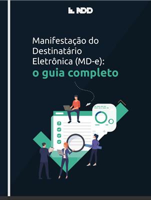 E-book: Manifestação do Destinatário Eletrônica (MD-e): o Guia Completo