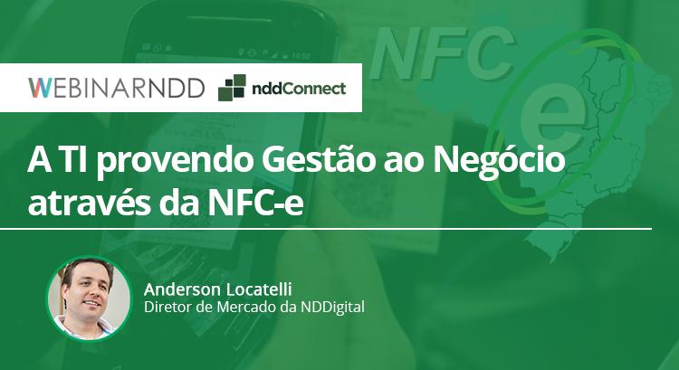 A TI provendo Gestão ao Negócio através da NFC-e